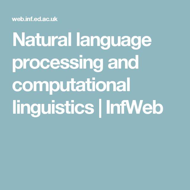 Natural language processing and computational linguistics | InfWeb