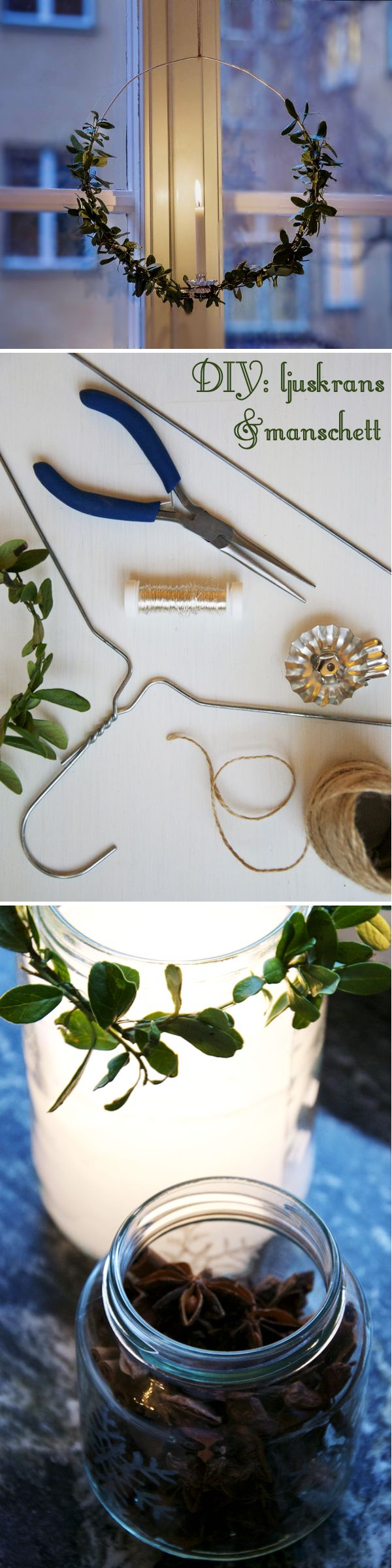 DIY: how to make a candle wreath/ Kreativ inredning - Though, I'd probably skip the candle part.