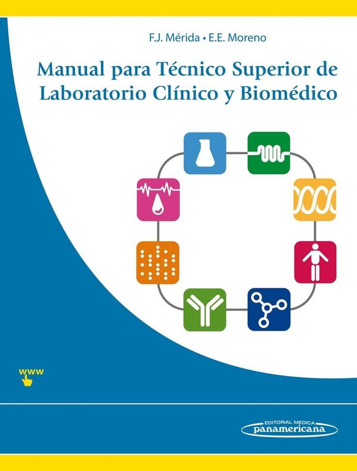 Manual para Técnico Superior de Laboratorio Clínico y Biomédico  AUTORES: FRANCISCO JAVIER MERIDA DE LA TORRE / ELVIRA EVA MORENO CAMPOY EAN: 9788498354232 ESPECIALIDAD: LABORATORIO - ANÁLISIS CLÍNICOS PÁGINAS: 1200 ENCUADERNACIÓN: RÚSTICA MEDIDAS: 21CM X 28CM © 2015  #Laboratorio #Bioquimica #LibrosBioquimica #LibrosMedicina #Biomedico #LibreriaAZMedica