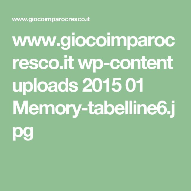 www.giocoimparocresco.it wp-content uploads 2015 01 Memory-tabelline6.jpg