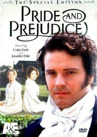 Pride and Prejudice a Masterpiece Theater production based on the book of the same name by Jane Austen