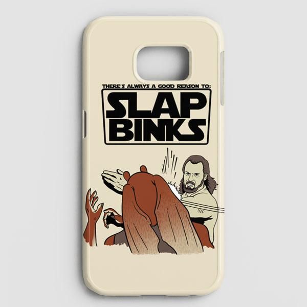 There?S Always A Good Reason To Slap Binks Samsung Galaxy Note 8 Case