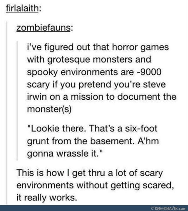 How To Survive Horror Games | Of course, he'd be one of the zombies now! #TooSoon #Lol | Funny tumblr post |