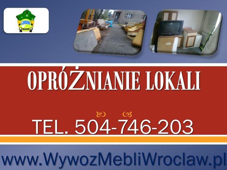 opróżnianie mieszkań Wrocław, tel 504746203, wywóz mebli z mieszkania, wywóz wyposażenia