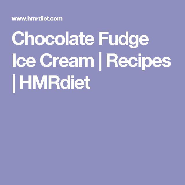 Chocolate Fudge Ice Cream | Recipes | HMRdiet