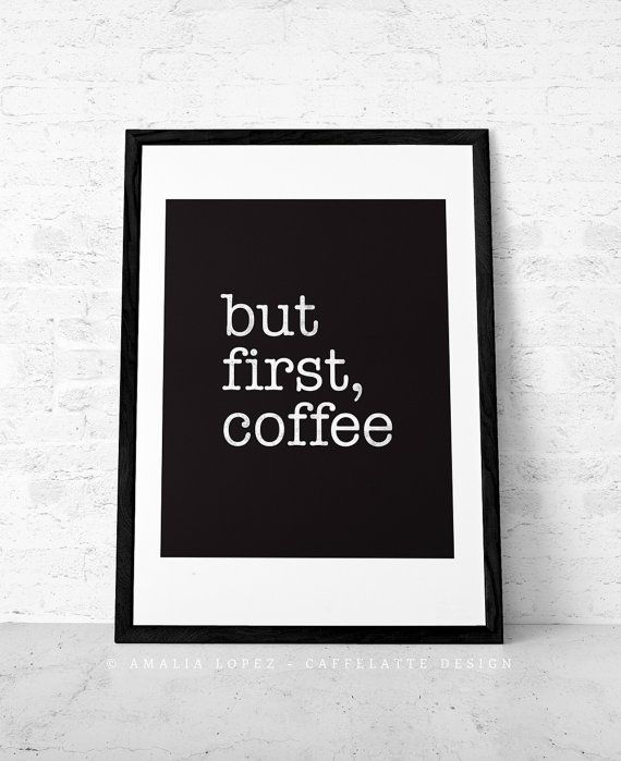 But first coffee. Coffee print Black and white print Minimal print Coffee poster Coffee quote print Quote poster Kitchen art Retro print. UK auf Etsy, 11,32 €