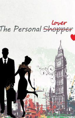 The Personal Shopper.(#JustWriteIt #FreshStart) (su Wattpad) https://www.wattpad.com/story/50704184?utm_source=ios&utm_medium=pinterest&utm_content=feed_story&wp_page=user_details&wp_originator=dDt7fwLQTFqq9Qun8oaG5J0h6rlm7tOqdGE%2FvDAHhq4OEDiF44B2BPN103%2B2FqFSXAttJDqwZyiBOE5ZMtH%2FPFqfksE5IgehHqnNsEyp%2BnOA0riXPtux%2BUubIzV7ACle #romanzirosa #Romanzi rosa #amreading #books #wattpad