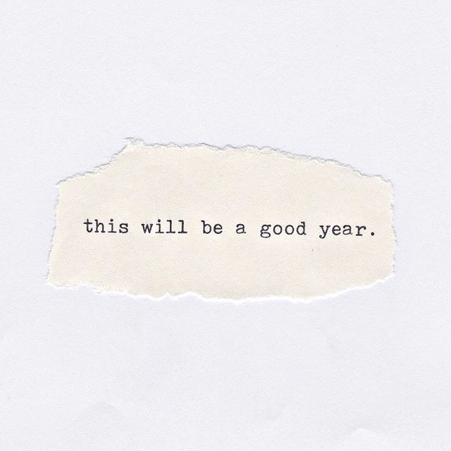 this will be a good year quote