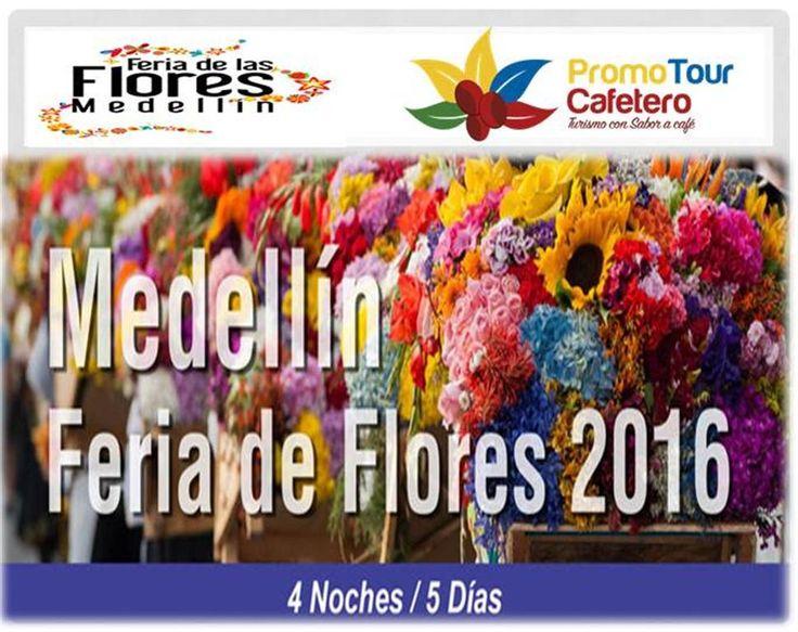 FERIA DE LAS FLORES Plan desde 4 noches / 5 dias en la Ciudad de la Eterna Primavera * Medellin - Colombia* #TurismoPromotourCafetero ✈http://www.turismopromotourcafetero.com/feria-de-las-flores-2016-63-2 … reservas@turismopromotourcafetero.com