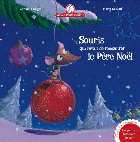 La souris qui rêvait de rencontrer le Père Noël de Christ... https://www.amazon.fr/dp/2013933770/ref=cm_sw_r_pi_dp_gWXzxbYCMQCGK