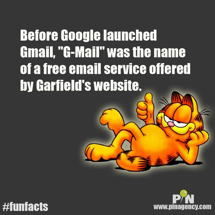 "Weekend #funfacts :  Before Google launched Gmail, ""G-Mail"" was the name of a free email service offered by Garfield's website.   Visit us at www.pinagency.com/blog  #pinagencywebdesign #LAinternetmarketingLaunch Gmail, Weekend Funfacts"