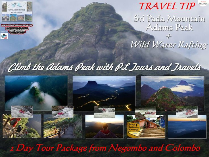 Climb the Adams Peak & White Water Rafting.