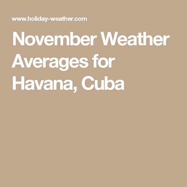 November Weather Averages for Havana, Cuba