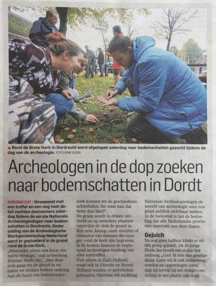 Maandag 19 oktober in AD De Dordtenaar een verslag van het booronderzoek bij de Grote Kerk tijdens de Nationale Archeologie Dagen