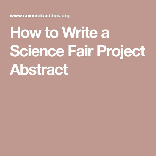 How to Write a Science Fair Project Abstract