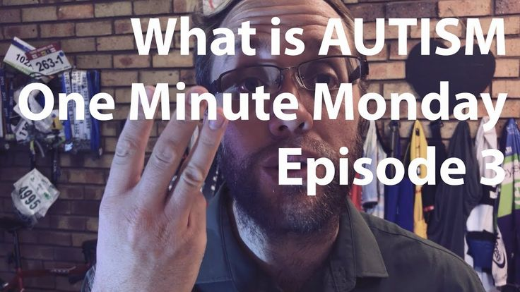 What is AUTISM One Minute Monday Episode 3