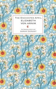 Elizabeth von Arnim - The Enchanted April - Little, Brown Book Group - Virago Modern Classics Designer Collection