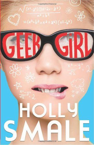Geek Girl by Holly Smale,