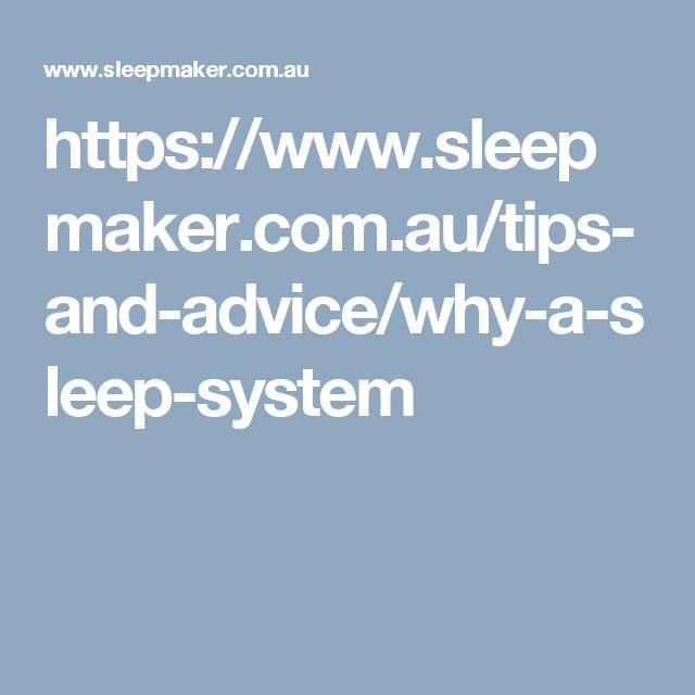 https://www.sleepmaker.com.au/tips-and-advice/why-a-sleep-system