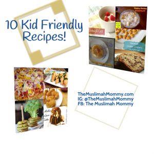 10 Kid Friendly Recipes