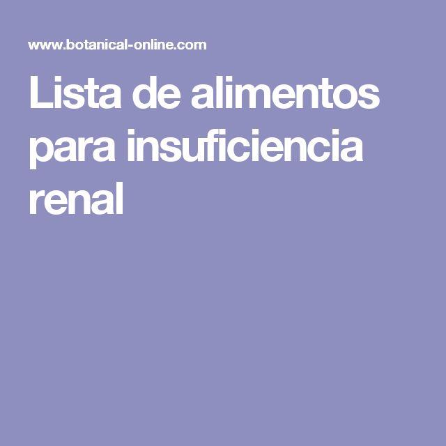 Lista de alimentos para insuficiencia renal