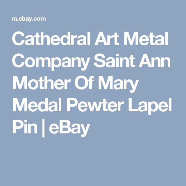 Cathedral Art Metal Company Saint Ann Mother Of Mary Medal Pewter Lapel Pin   | eBay