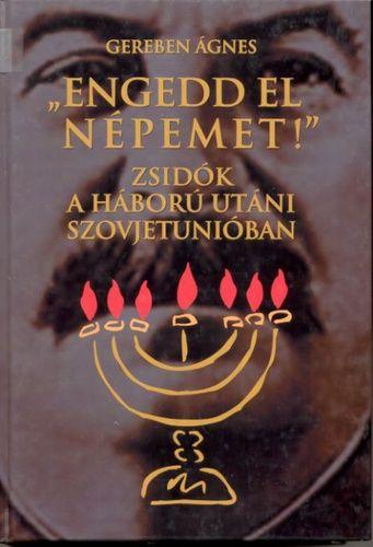 """(10) """"Engedd el népemet!"""" · Gereben Ágnes · Könyv · Moly"""