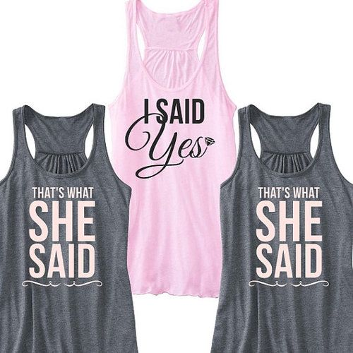 I Said Yes or That's What She Said Flowy Racerback Tank | Bachelorette Party Tank #beforetheidos #shesaidyes