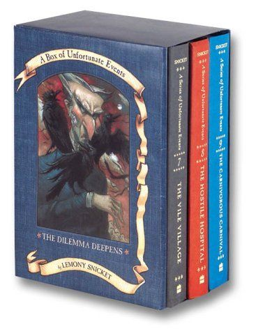 The Dilemma Deepens: A Box of Unfortunate Events, Books 7-9 (The Vile Village; The Hostile Hospital; The Carnivorous Carnival) by Lemony Snicket,