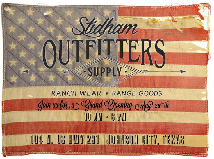 Stidham Outfitters Grand Opening Celebration this weekend, May 24th,2014.