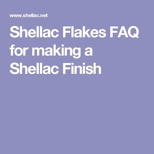 Shellac Flakes FAQ for making a Shellac Finish
