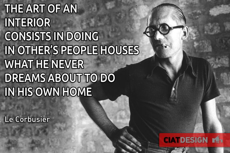 Still funny and interesting words by #LeCorbusier