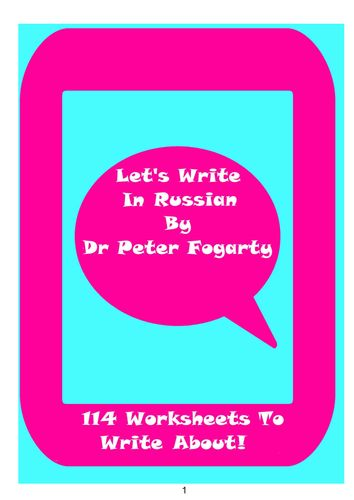 114 Russian Writing Worksheets For Writing Practice - Welcome to the 'Let's Write in Russian!' pack. There are lots of ways of using this teaching pack. It could be used as writing assessment for students learning Russian. The students could write about a topic in Russian before starting a unit, and then write again about the topic, using the second worksheet at the end of the topic to see how much they have progressed.