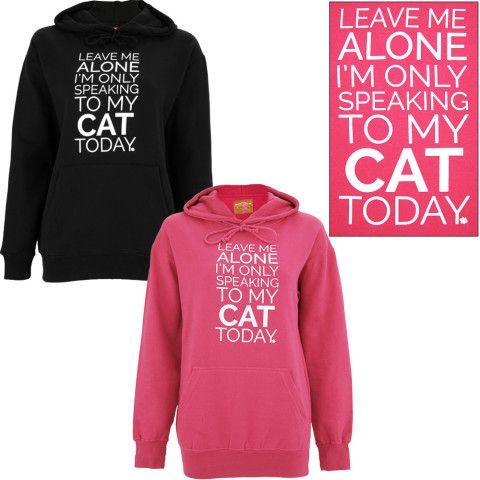 Only Speaking To My Cat Hooded Sweatshirt. @mandy kay