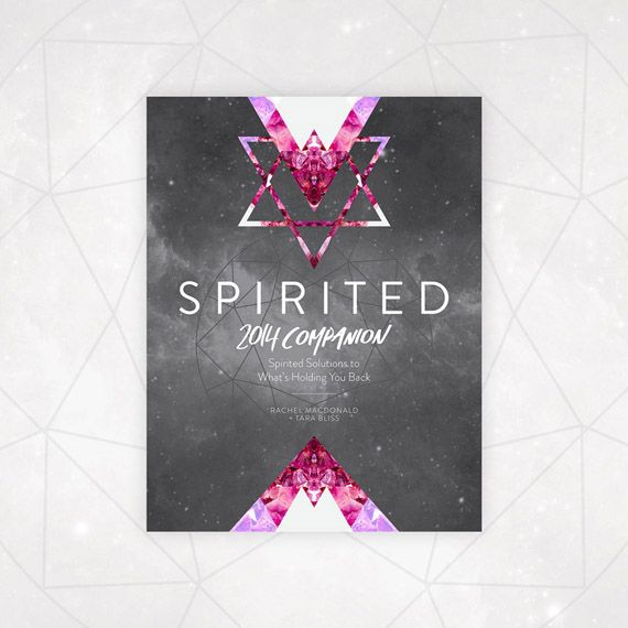 Spirited 2014 Companion: Spirited Solutions to What's Holding You Back www.inspacesbetween.com