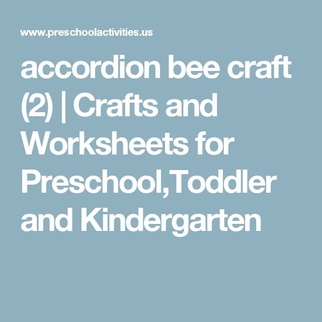 accordion bee craft (2)  |   Crafts and Worksheets for Preschool,Toddler and Kindergarten
