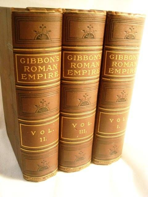 The Decline and Fall of the Roman Empire. - Gibbon, Edward Frederick Warne and Co., London; n.d. (but 1869). Six volumes in three; a 'verbatim reprint' from this publisher's 'Chandos Library' series. Cloth, 12mo (18cm); frontis port.
