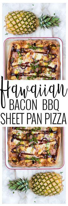 Hawaiian Bacon BBQ Pizza | easy pizza recipes | hawaiian pizza recipes | one pan meal ideas | easy clean up meals | quick dinner recipes | easy dinner recipes | summer dinner recipes | easy sheet pan meals | hawaiian themed recipes | homemade pizza recipe