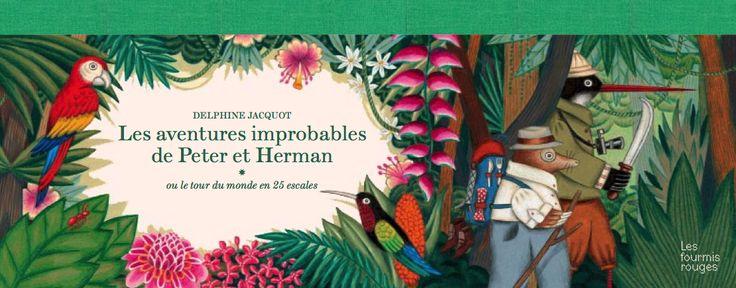 Les aventures improbables de Peter et Herman « Editions Les Fourmis Rouges