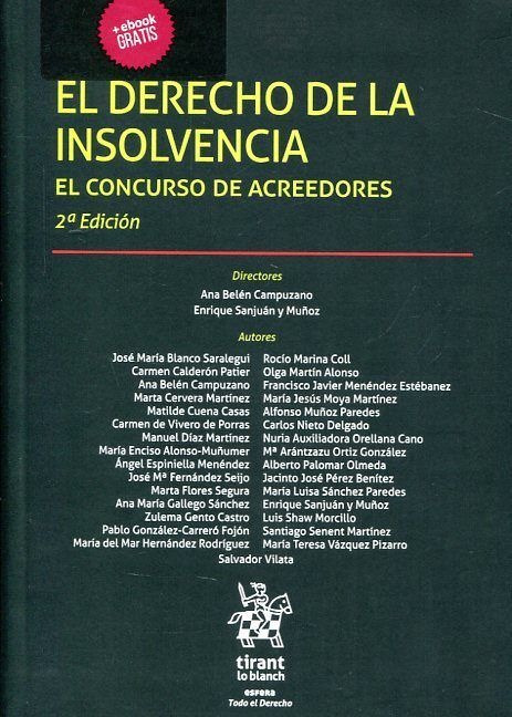 El derecho de la insolvencia : el concurso de acreedores.    2ª ed.    Tirant lo Blanch, 2016