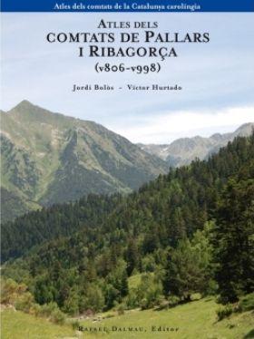 Atles dels Comtats de Pallars i Ribagorça (v806-v998). de Jordi Bolòs i Víctor Hurtado Els comtats de Pallars i Ribagorça tenen una història amb una trajectòria diferent de la resta de la Catalunya carolíngia..... PIR 946 BOL