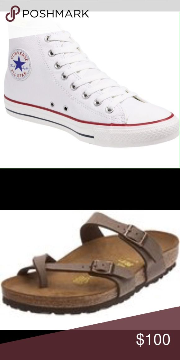 LOOKING FOR HI-TOP WHITE CONVERSE & BIRKENSTOCKS Looking for cheap converse and Mayari Birkenstocks or even jack Rogers if you have them. THANK YOU!! I can fit a size 8.5-9 Shoes