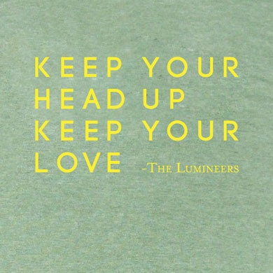 "Lumineers ""Stubborn Love""... ""It's better to feel pain, than nothing at all. The opposite of love's indifference..."""