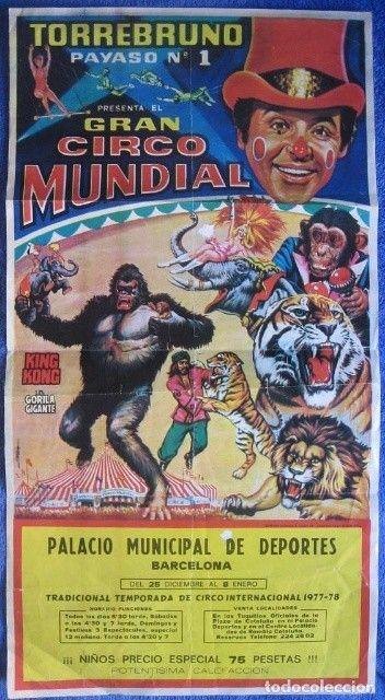 Otro letrero del circo español Circo Mundial, con King Kong como primera figura.