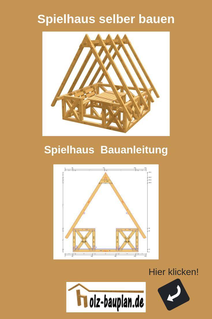 Spielhaus Bauen Bauanleitung Spielhaus Kinder Gartenhaus Selber