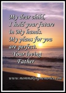 God's plans for you are perfect!