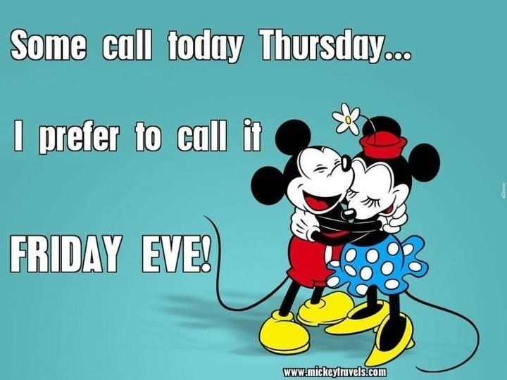 Friday Eve quotes quote disney friday mickey mouse minnie mouse days of the week thursday friday quotes thursday quotes mickey and minnie