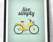 Live einfach drucken Live einfach Wand Kunst. Inspirierende Angebot Motivations Drucken Live einfach Bike Drucken Graduierung Geschenk Latte Design UK Druck