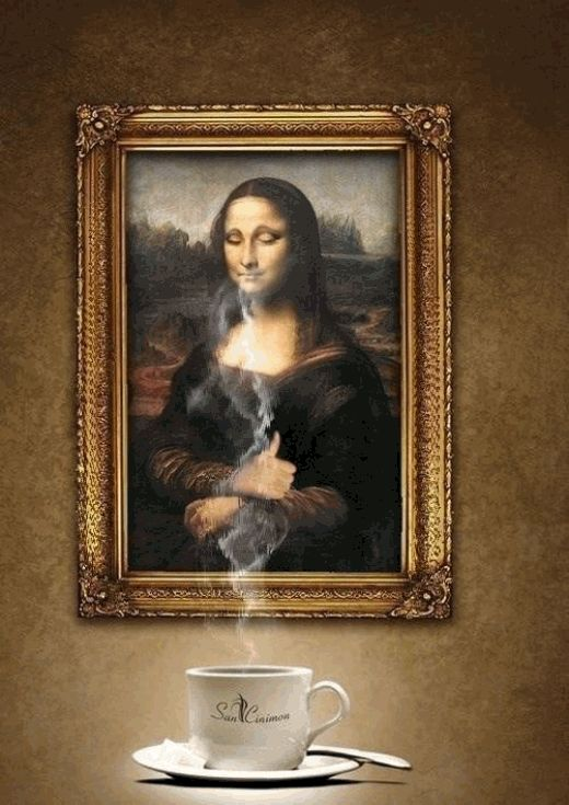 The aroma of good coffee is hard to resist. It wakes up the best of us including Mona Lisa.
