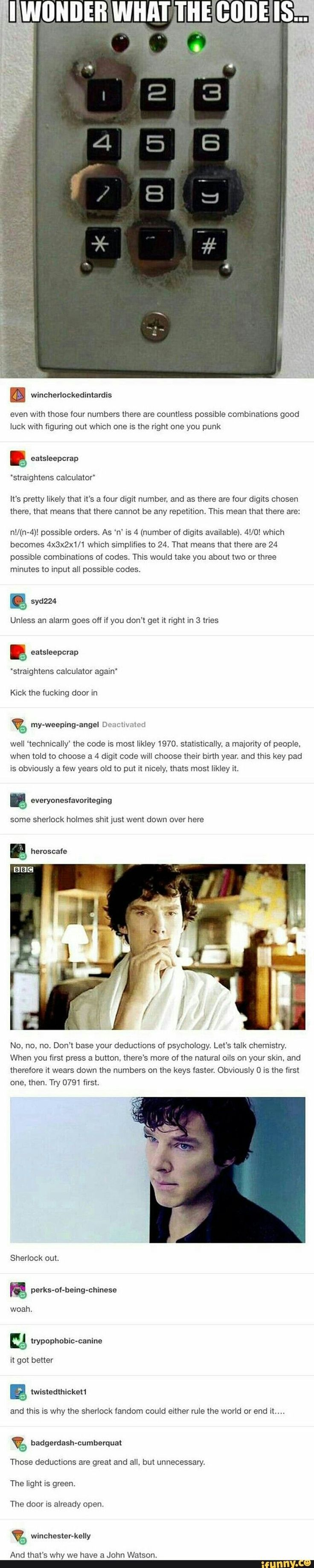 Lol I'm the Sherlock in this trying to unlock an…